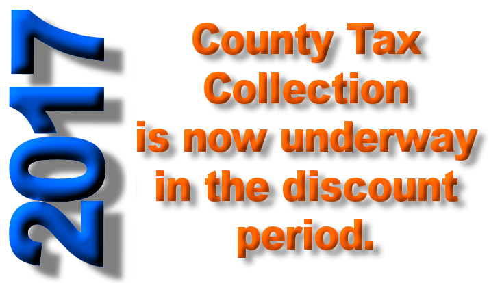 County Tax Collection is Underway in the Discount Period
