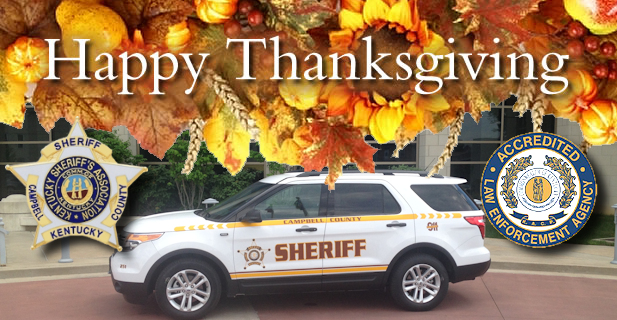 CAMPBELL COUNTY SHERIFF'S OFFICE WISHES YOU A HAPPY THANKSGIVING