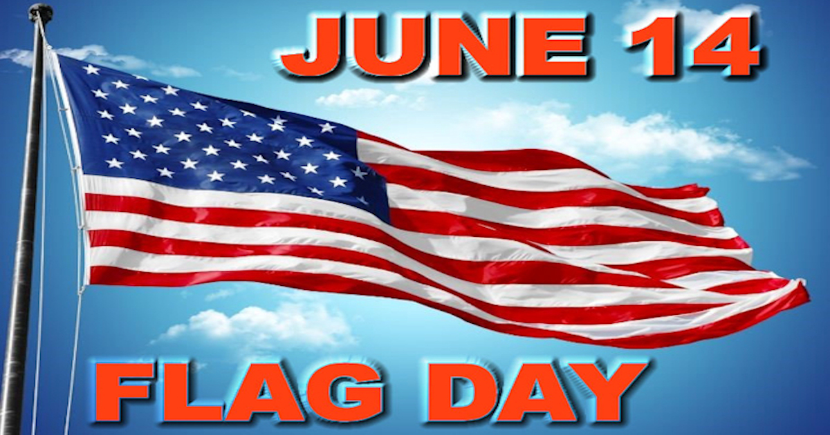 Thursday, June 14th is Flag Day!