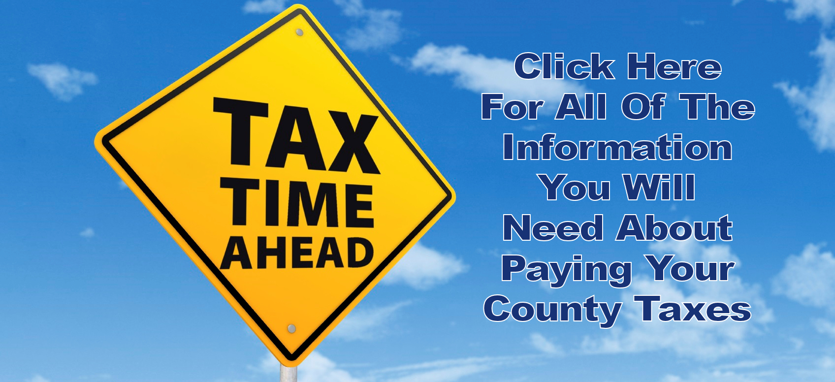 INFORMATION ABOUT UPCOMING TAX COLLECTION AND ADJUSTED HOURS DURING COLLECTION